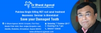 Painless Single Sitting RCT root canal treatment Awareness Free Seminar in Ahmedabad