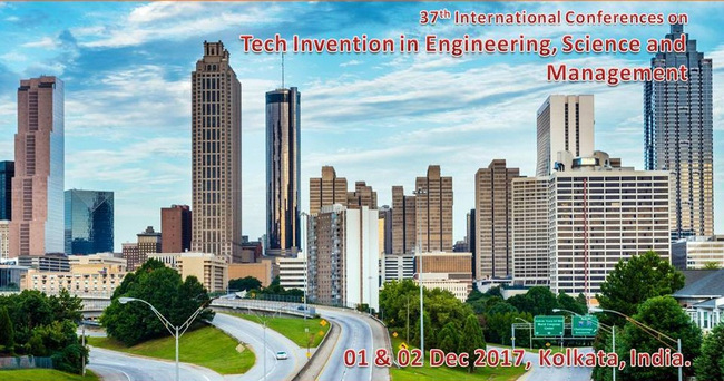 37th International Conference on Tech Invention in  Engineering, Science & Management, Kolkata, West Bengal, India