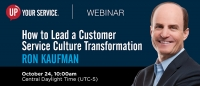 How to Lead a Service Culture Transformation - 24 Oct