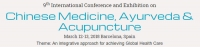 9th International Conference and Exhibition on Chinese Medicine, Ayurveda & Acupuncture