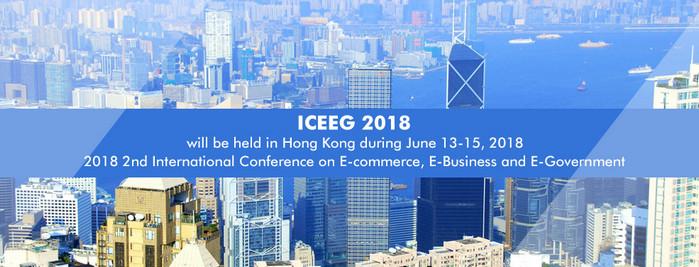2018 2nd International Conference on E-commerce, E-Business and E-Government (ICEEG 2018), Hong Kong, Hong Kong