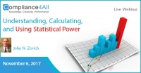 Calculating, and Using Statistical Power 2017