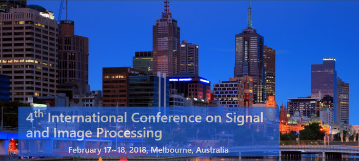 4th International Conference on Signal and Image Processing (SIPRO 2018), Melbourne, Australia