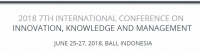 2018 7th International Conference on Innovation, Knowledge, and Management (ICIKM 2018)