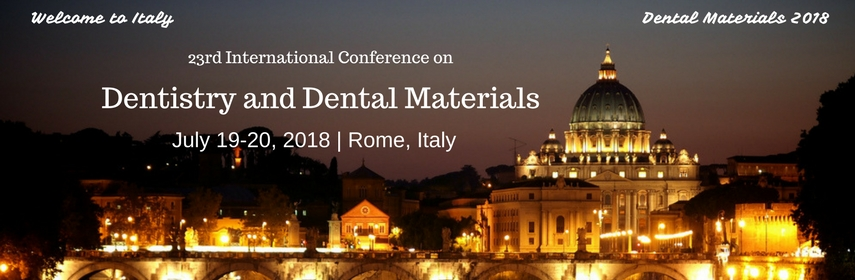 23rd International Conference on Dentistry and Dental Materials, Rome, Italy