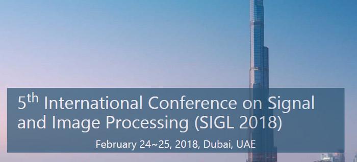 5th International Conference on Signal and Image Processing (SIGL 2018), Dubai, United Arab Emirates
