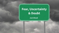 Bitcoin: Fear, Uncertainty, and Doubt (FUD)