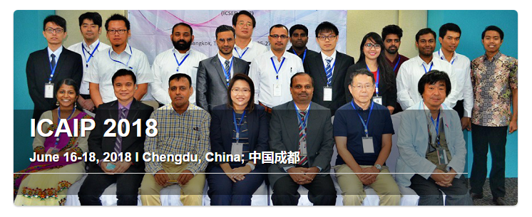 2018 International Conference on Advances in Image Processing (ICAIP 2018), Chengdu, Sichuan, China