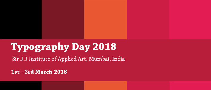 Typography Day 2018- Focus on 'Beauty, Form and Function in Typography', Mumbai, Maharashtra, India