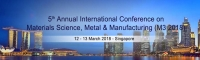 5th Annual International Conference on Materials Science, Metal & Manufacturing – M3 2018