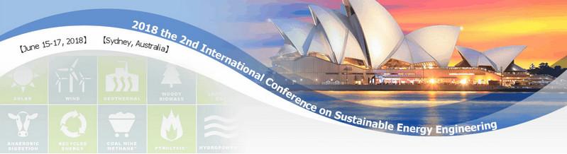 2018 the 2nd International Conference on Sustainable Energy Engineering (ICSEE 2018), Sydney, Australia
