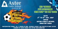 CBSE Boys Football National Tournament at Aster Public School Greater Noida