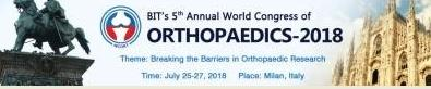 BIT's 5th Annual World Congress of Orthopaedics-2018, Milan, Italy