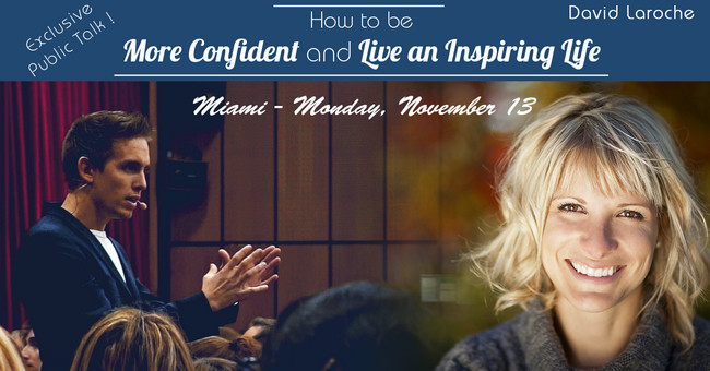 How to be more confident and live an inspiring life - Public Talk Miami - 11/13/2017, Miami-Dade, Florida, United States