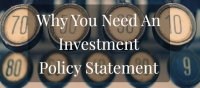 Investment Advisors' Investment Policy Statement (IPS) - Rules, Regulations, and Best Practices