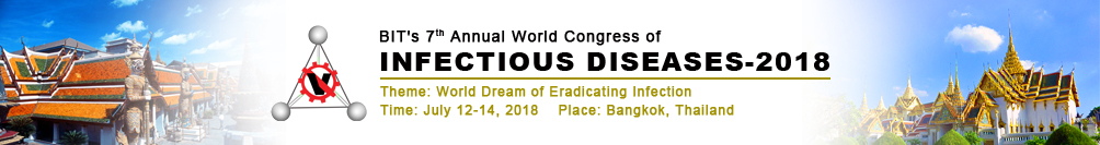The BIT's Annual 7th World Congress of Infectious Diseases-2018 (WCID-2018), Bangkok, Thailand