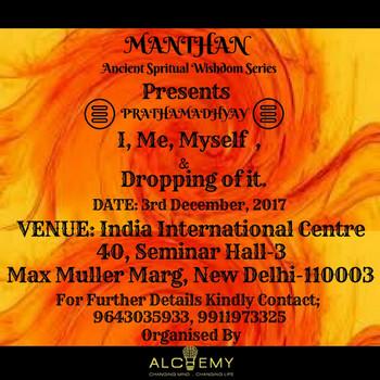 MANTHAN Ancient Spiritual Wisdom, New Delhi, Delhi, India