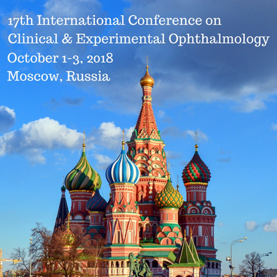 17th International Conference on Clinical and Experimental Ophthalmology, Moscow, Russia