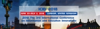 2018 The 3rd International Conference on Information and Education Innovations (ICIEI 2018)