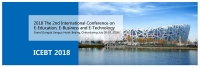2018 The 2nd International Conference on E-Education, E-Business and E-Technology (ICEBT 2018)