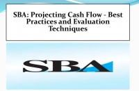 SBA: Projecting Cash Flow - Best Practices and Evaluation Techniques