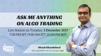 Ask Me Anything on Algo Trading -  Session
