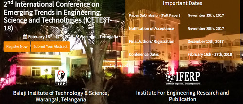 2nd International Conference on Emerging Trends in Engineering Science and Technologies, Warangal, Telangana, India