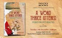 Book Launch of The Word Thrice Uttered | Niyogi Books