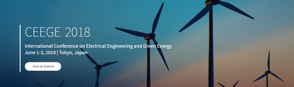 2018 The International Conference on Electrical Engineering and Green Energy (CEEGE 2018), Tokyo, Japan