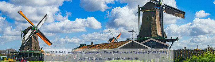 2018 3rd International Conference on Water Pollution and Treatment (ICWPT 2018), Amsterdam, Netherlands