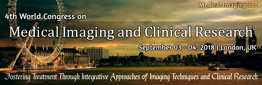 4th World Congress on Medical Imaging and Clinical Research, London, United Kingdom