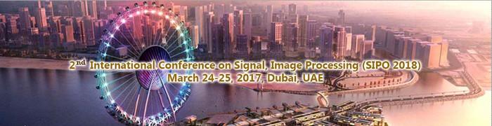 2nd International Conference on Signal, Image Processing (SIPO 2018), Dubai, United Arab Emirates