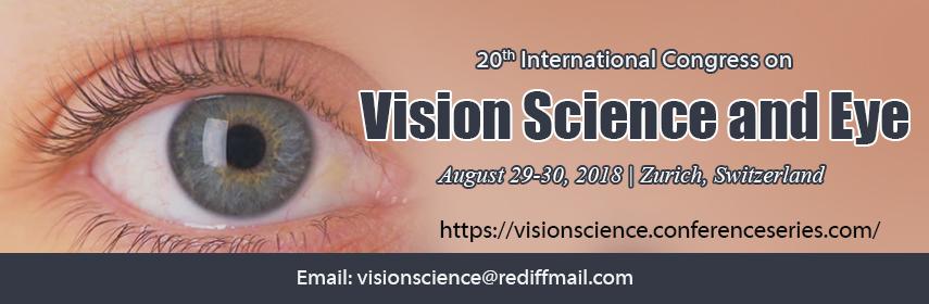 20th International Congress on Vision science and Eye, Zurich, Zürich, Switzerland