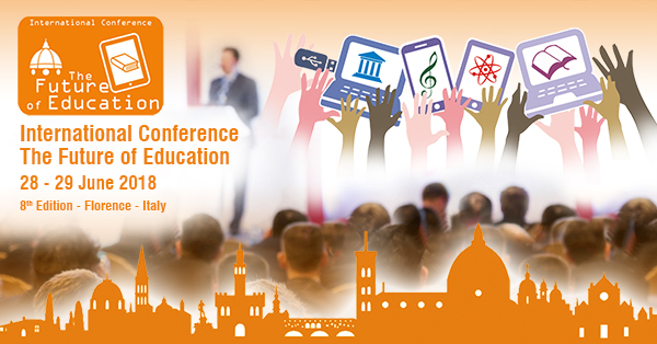 The Future of Education, 8th edition - International Conference, Florence, Toscana, Italy