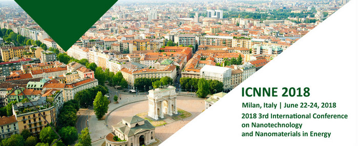 2018 3rd International Conference on Nanotechnology and Nanomaterials in Energy(ICNNE 2018), Milan, Italy