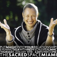 "An Evening Talk with Hedy Schleifer, MA, LMHC: ""Put the magic into your relationship!"""