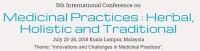 5th International Conference on Medicinal Practices: Herbal, Holistic and Traditional