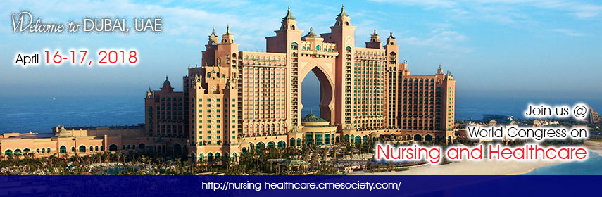 World Congress on Nursing and Healthcare, Dubai, United Arab Emirates