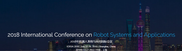 2018 International Conference on Robot Systems and Applications (ICRSA 2018), Shanghai, China