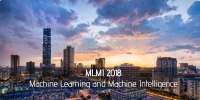 ACM--2018 International Conference on Machine Learning and Machine Intelligence (MLMI 2018)