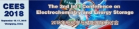 The 2nd International Conference on Electrochemistry and Energy Storage (CEES 2018)