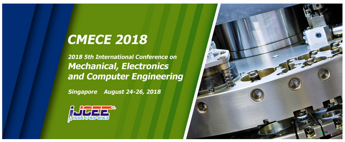 2018 5th International Conference on Mechanical, Electronics and Computer Engineering (CMECE 2018), Singapore