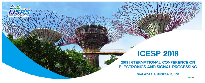 2018 International Conference on Electronics and Signal Processing (ICESP 2018), Singapore