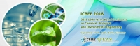 2018 10th International Conference on Chemical, Biological and Environmental Engineering (ICBEE 2018)