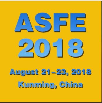 The 6th International Agricultural Science and Food Engineering Conference (ASFE 2018), Kunming, Yunnan, China