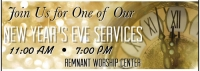 Remnant Worship Center New Year's Eve Services