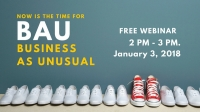 Now is The Time For BAU (Business As UnUsual)