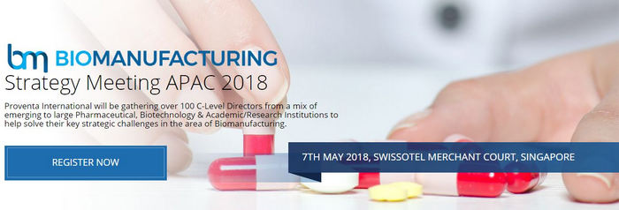 Biomanufacturing Strategy Meeting 2018, Singapore