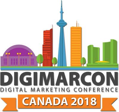 DigiMarCon Canada 2018 - Digital Marketing Conference, Toronto, Ontario, Canada