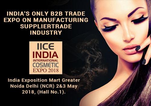 India International Cosmetic Expo 2018 in Greater Noida Delhi NCR, Noida, Uttar Pradesh, India